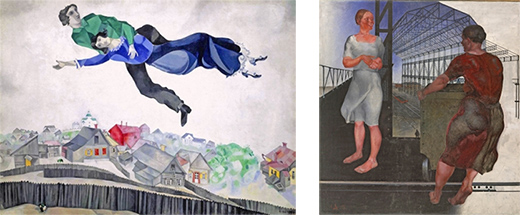 Marc Chagall, Over the City;                                   Deyneka,  Construction of new workshops